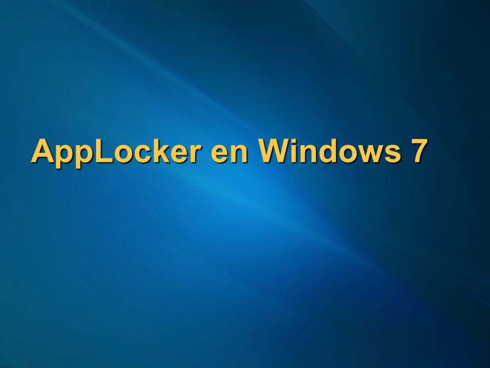 AppLocker en Windows 7