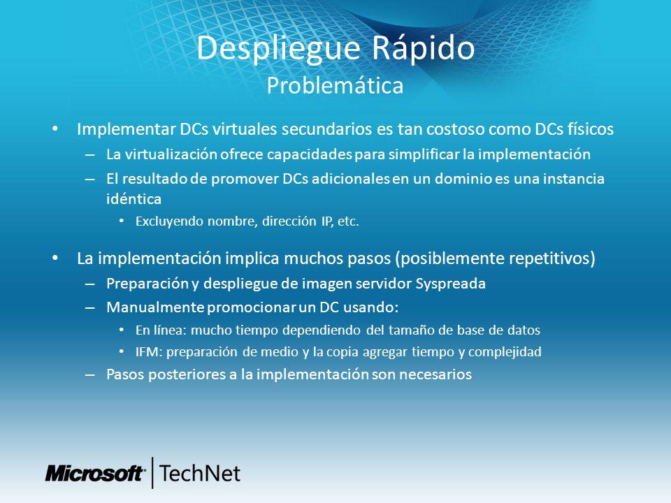 Despliegue Rápido Problemática Implementar DCs virtuales secundarios es tan costoso como DCs físicos – La virtualización ofrece capacidades para simpl