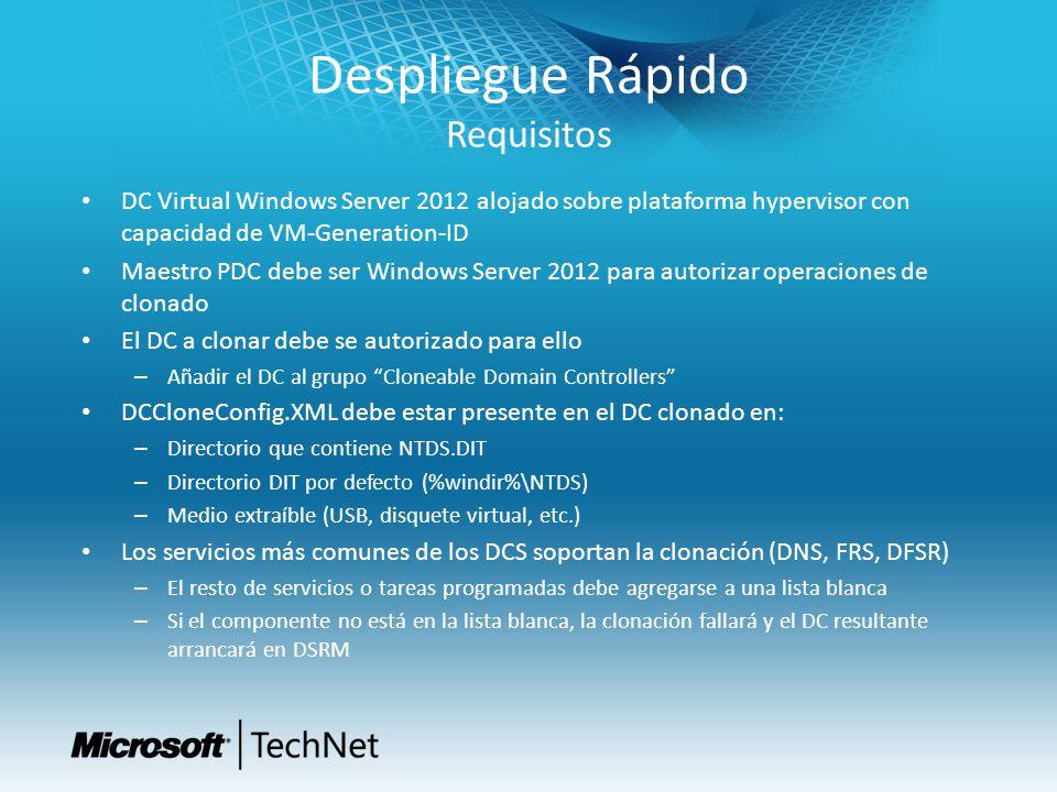 Despliegue Rápido Requisitos DC Virtual Windows Server 2012 alojado sobre plataforma hypervisor con capacidad de VM-Generation-ID Maestro PDC debe ser