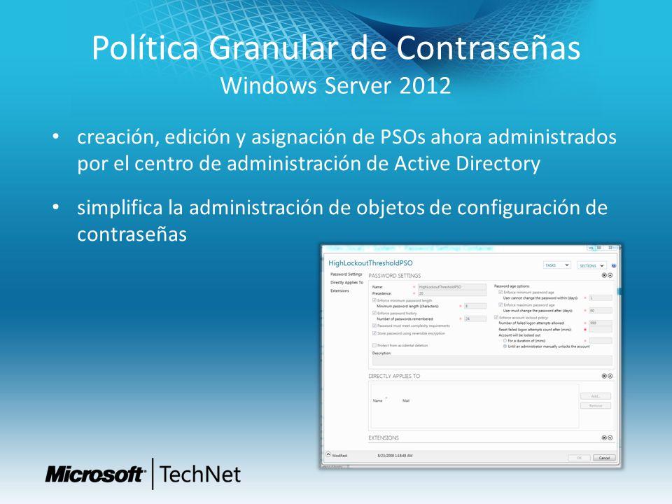 Política Granular de Contraseñas Windows Server 2012 creación, edición y asignación de PSOs ahora administrados por el centro de administración de Act