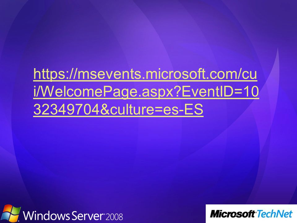 https://msevents.microsoft.com/cu i/WelcomePage.aspx?EventID=10 32349704&culture=es-ES