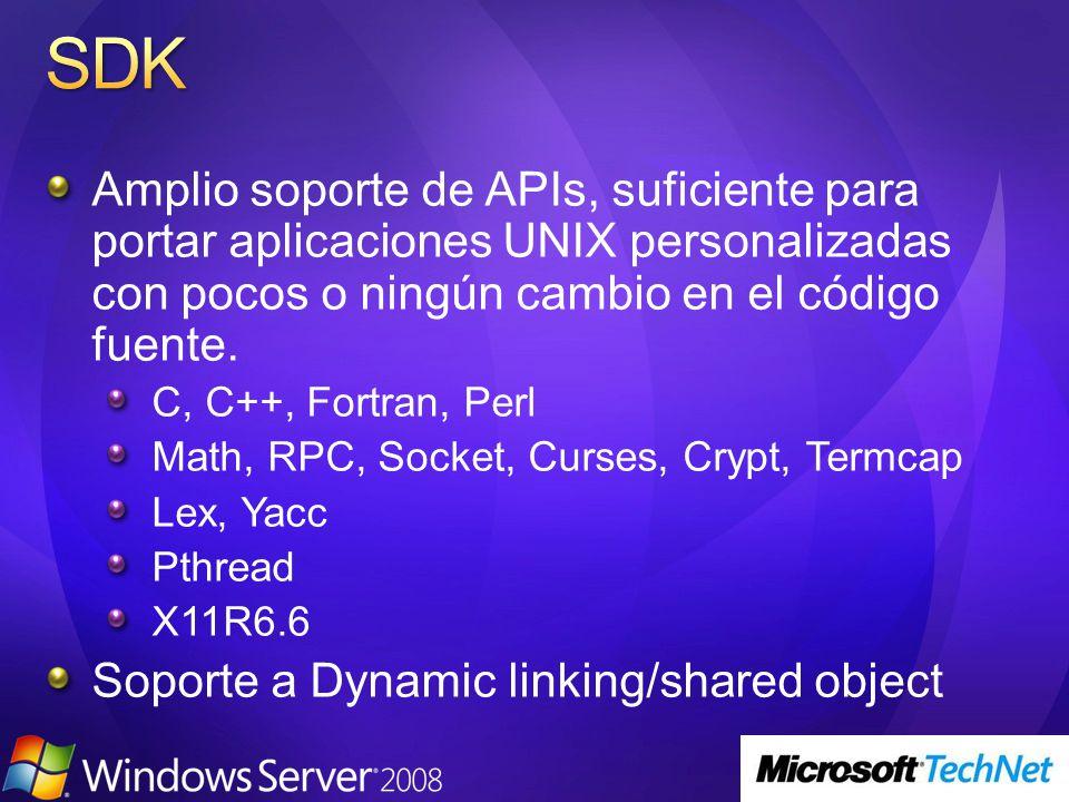 El esfuerzo de portar aplicaciones UNIX a Windows es similar a portar la aplicación de un sabor de UNIX a otro SUA UNIX Windows Server ScriptsScripts Apps Apps CopiaryEjecutar Recompilar