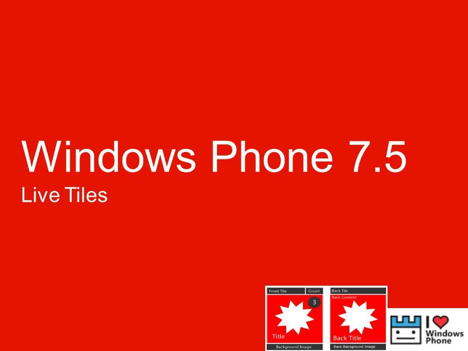 Windows Phone 7.5 Live Tiles