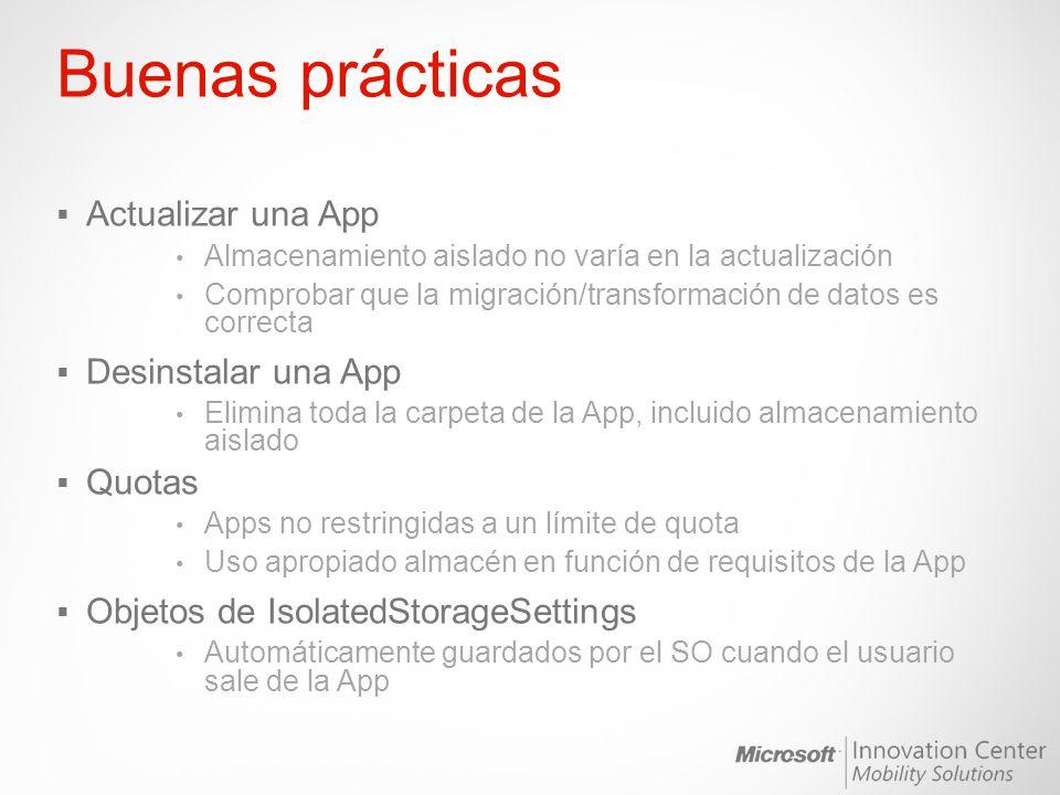 Buenas prácticas Actualizar una App Almacenamiento aislado no varía en la actualización Comprobar que la migración/transformación de datos es correcta