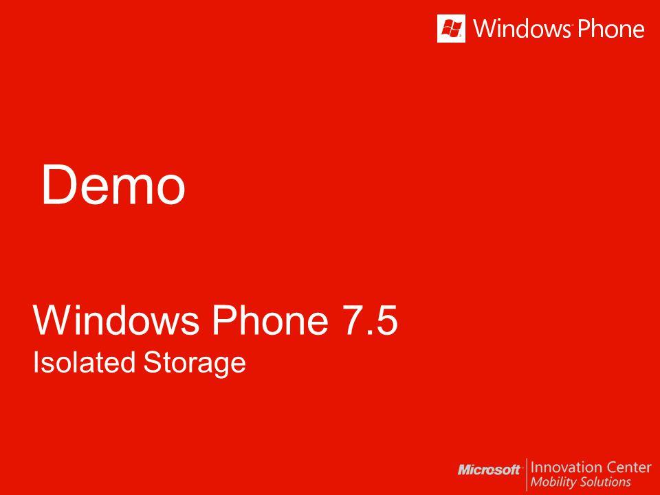 Demo Windows Phone 7.5 Isolated Storage