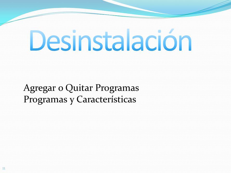11 Agregar o Quitar Programas Programas y Características