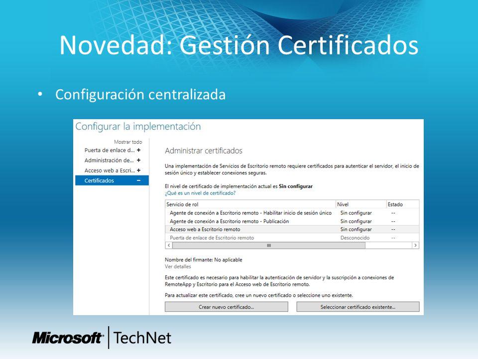 Novedad: Gestión Certificados Configuración centralizada