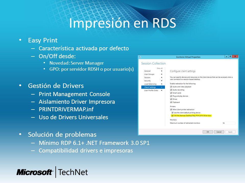 Impresión en RDS Easy Print – Característica activada por defecto – On/Off desde: Novedad: Server Manager GPO: por servidor RDSH o por usuario(s) Gest