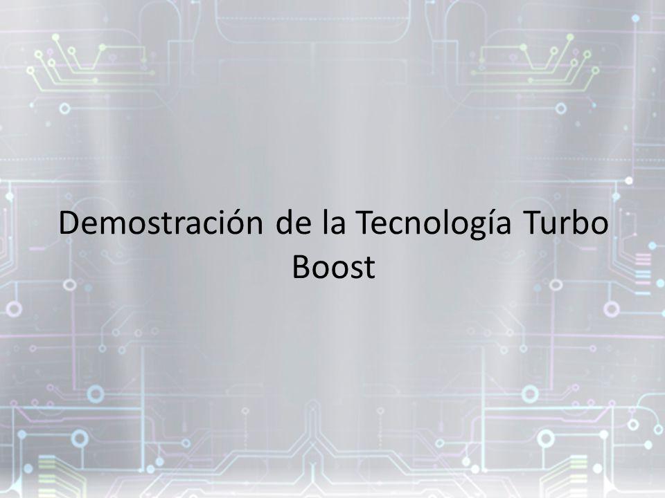 Demostración de la Tecnología Turbo Boost