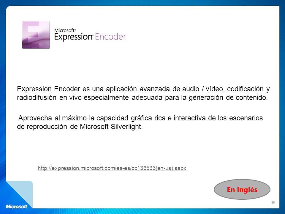 Expression Encoder es una aplicación avanzada de audio / vídeo, codificación y radiodifusión en vivo especialmente adecuada para la generación de cont
