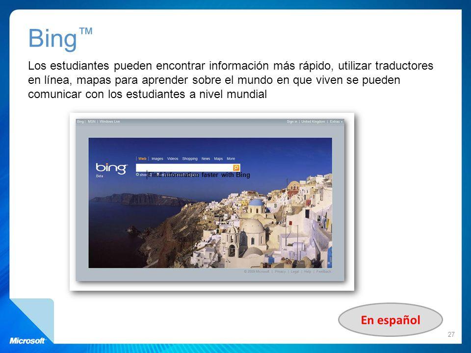 Bing Los estudiantes pueden encontrar información más rápido, utilizar traductores en línea, mapas para aprender sobre el mundo en que viven se pueden