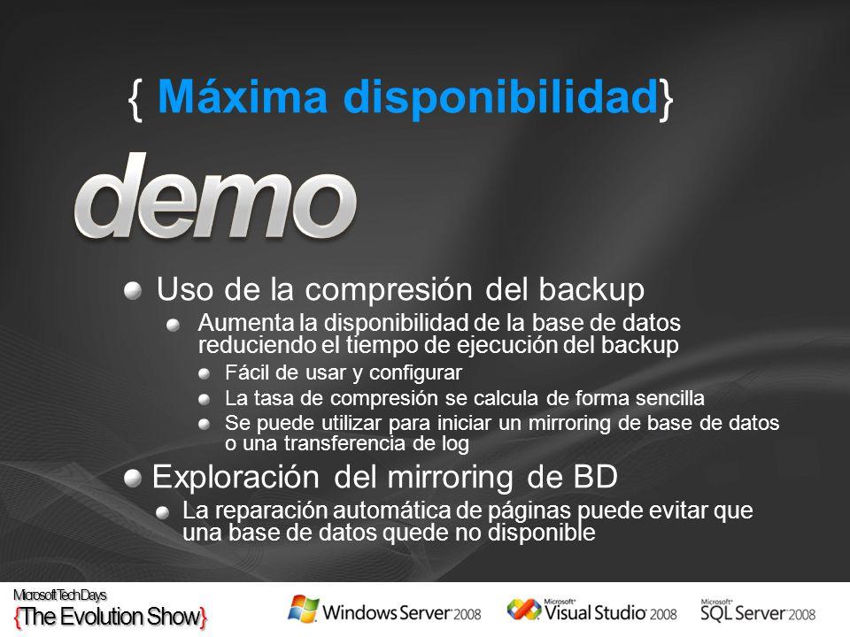 { Máxima disponibilidad} Uso de la compresión del backup Aumenta la disponibilidad de la base de datos reduciendo el tiempo de ejecución del backup Fá