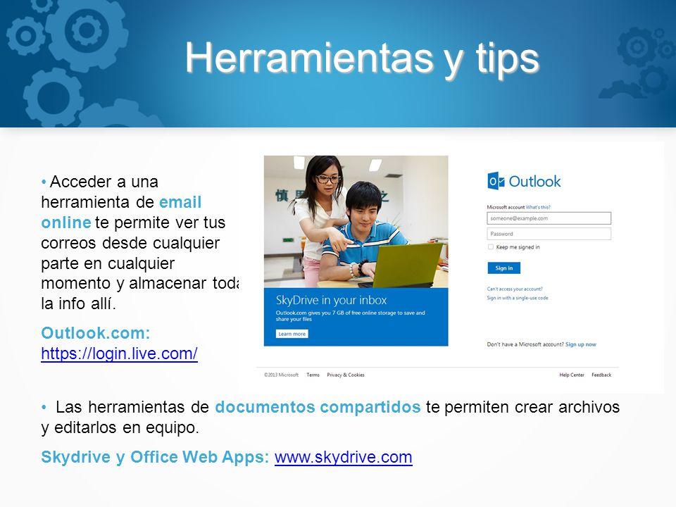 Herramientas y tips Acceder a una herramienta de email online te permite ver tus correos desde cualquier parte en cualquier momento y almacenar toda l