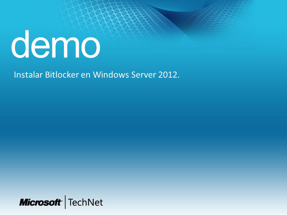 Instalar Bitlocker en Windows Server 2012.