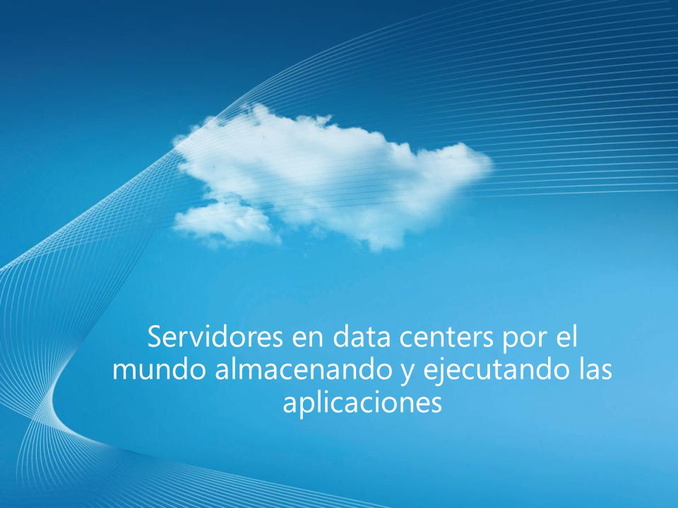Servidores en data centers por el mundo almacenando y ejecutando las aplicaciones