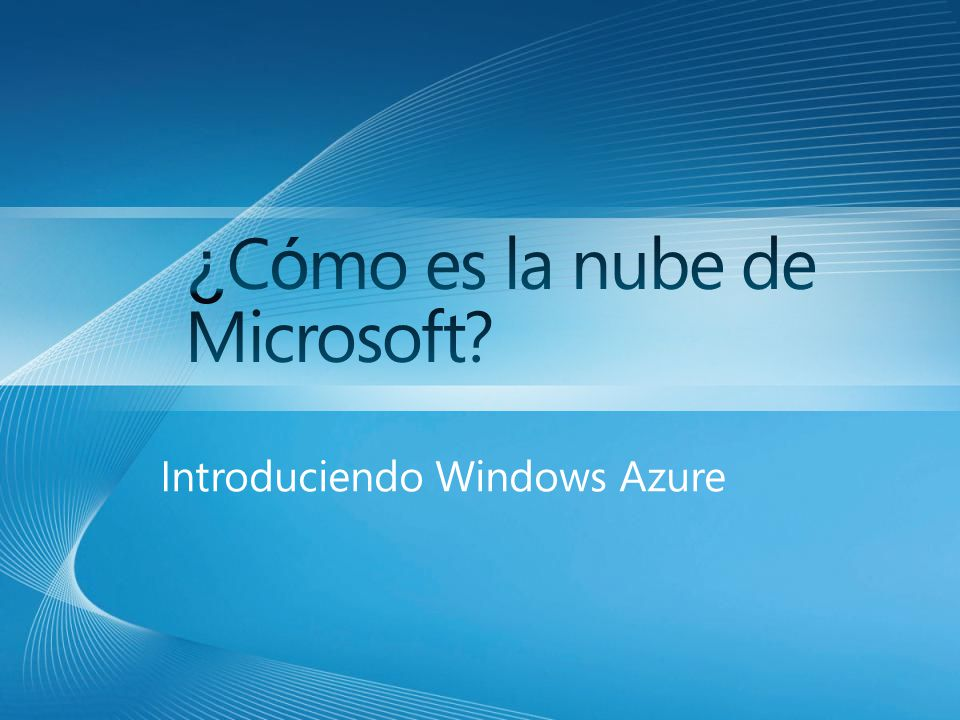Introduciendo Windows Azure