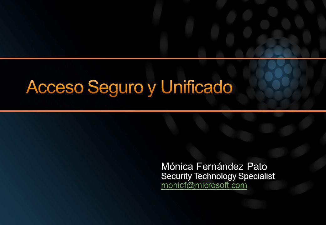 Mónica Fernández Pato Security Technology Specialist monicf@microsoft.com