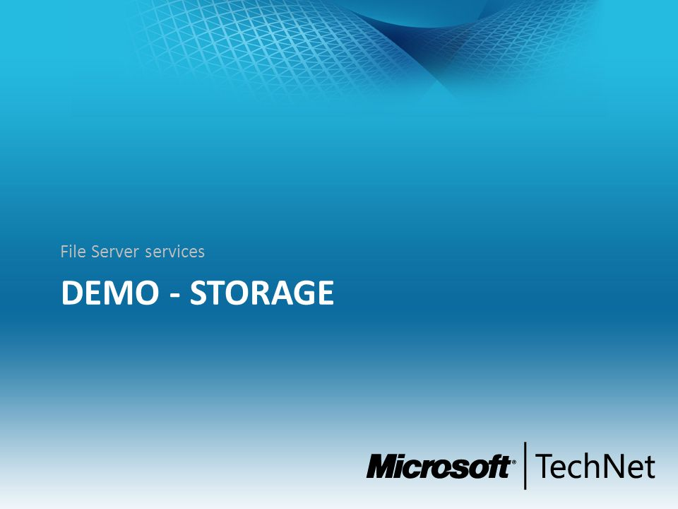 DEMO - STORAGE File Server services