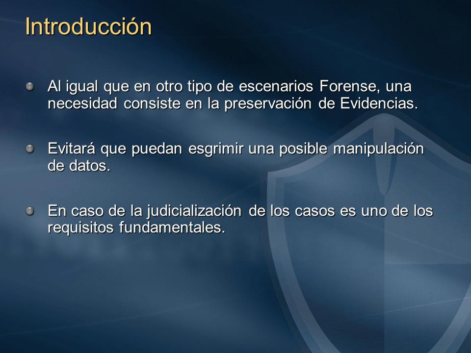Introducción Al igual que en otro tipo de escenarios Forense, una necesidad consiste en la preservación de Evidencias.