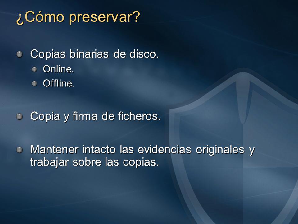 ¿Cómo preservar. Copias binarias de disco. Online.Offline.