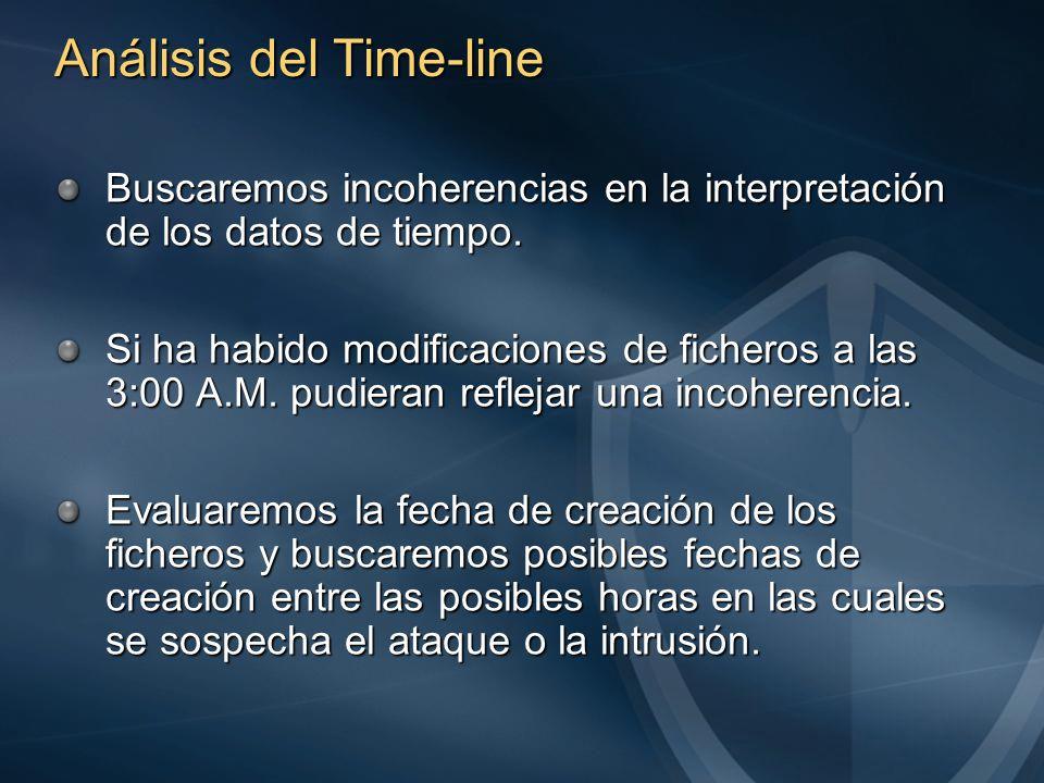 Análisis del Time-line Buscaremos incoherencias en la interpretación de los datos de tiempo.