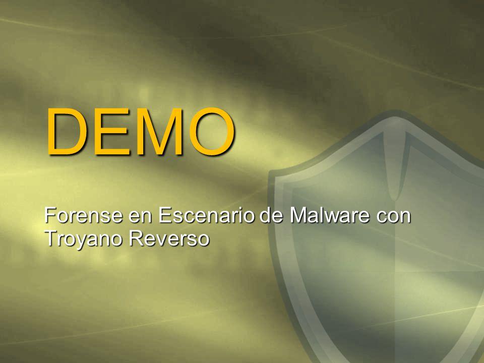DEMO Forense en Escenario de Malware con Troyano Reverso