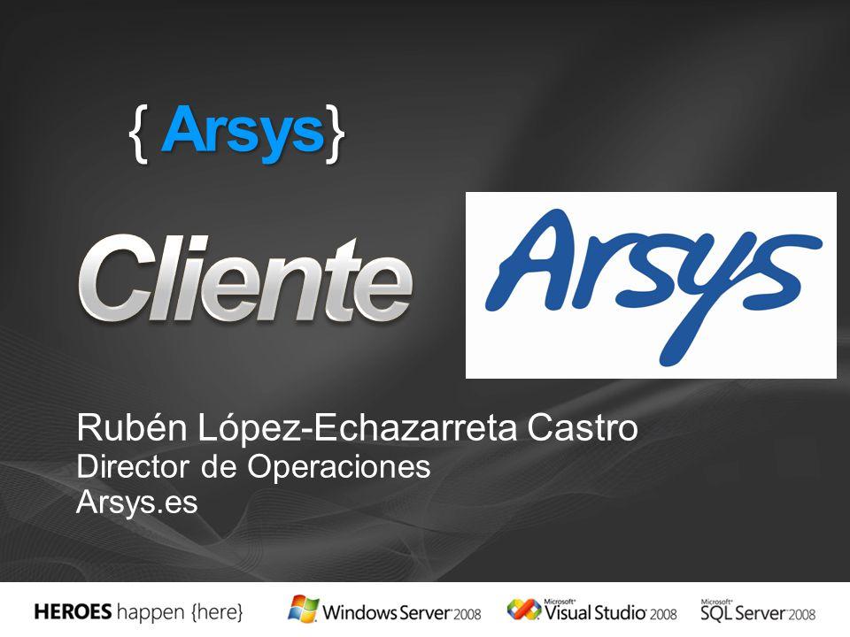 { Arsys} Rubén López-Echazarreta Castro Director de Operaciones Arsys.es
