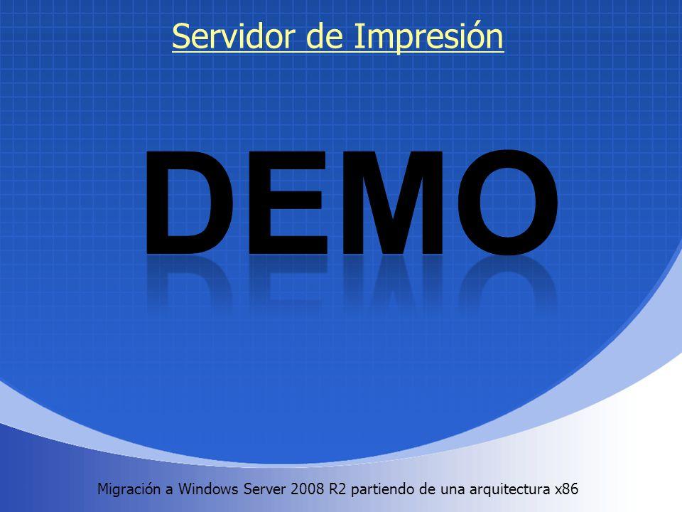 Migración a Windows Server 2008 R2 partiendo de una arquitectura x86. Servidor de Impresión