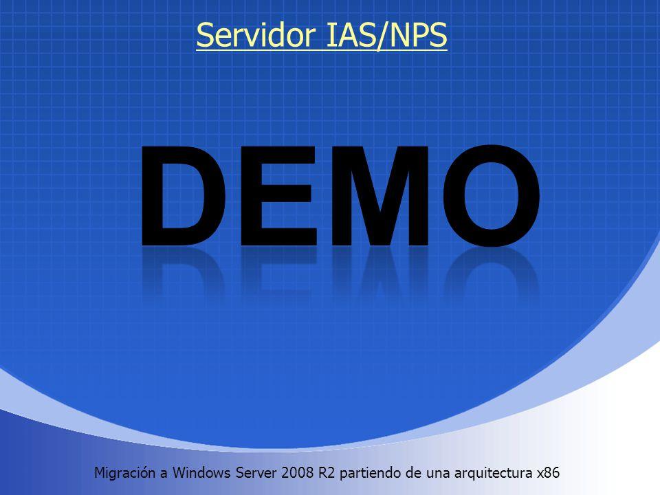 Migración a Windows Server 2008 R2 partiendo de una arquitectura x86. Servidor IAS/NPS