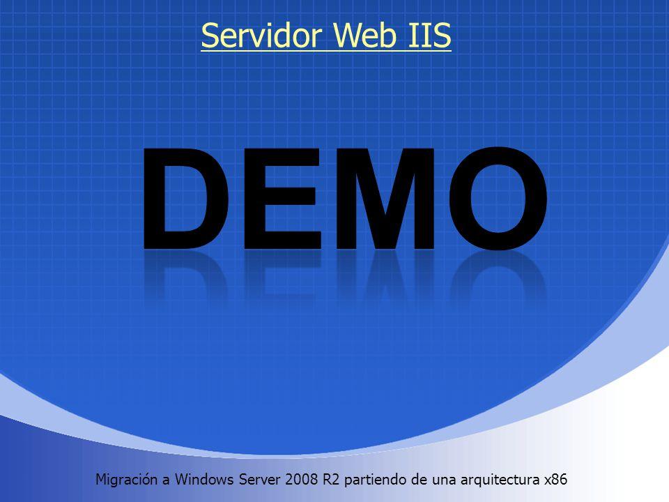 Migración a Windows Server 2008 R2 partiendo de una arquitectura x86. Servidor Web IIS