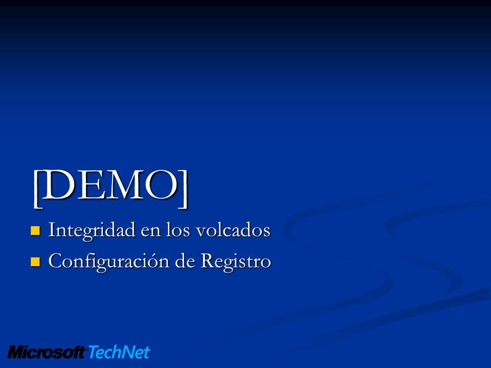 [DEMO] Integridad en los volcados Integridad en los volcados Configuración de Registro Configuración de Registro