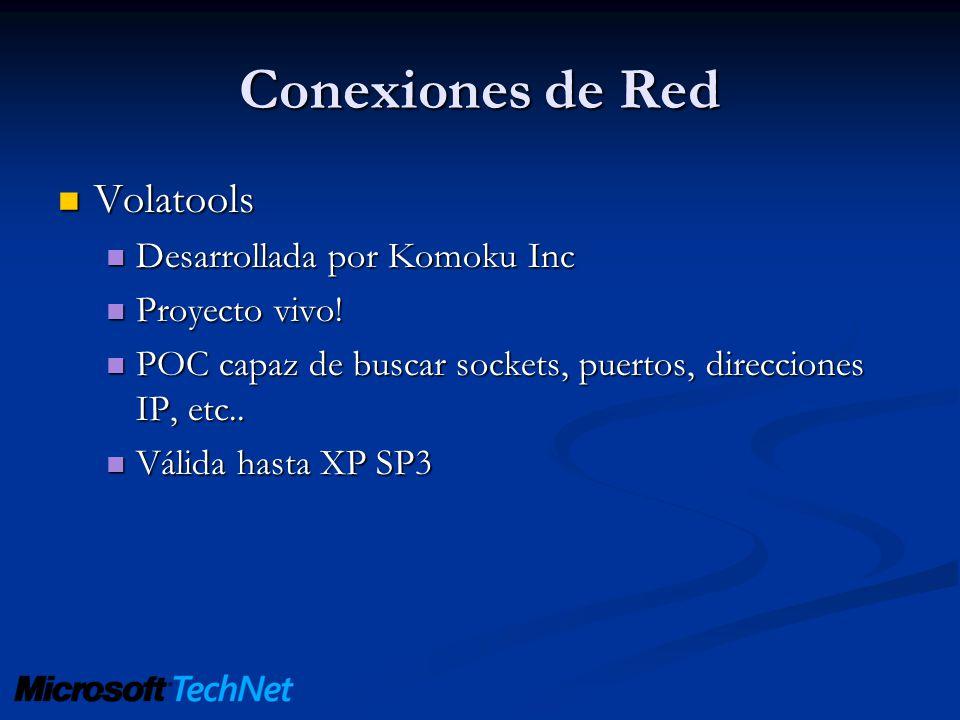 Conexiones de Red Volatools Volatools Desarrollada por Komoku Inc Desarrollada por Komoku Inc Proyecto vivo! Proyecto vivo! POC capaz de buscar socket