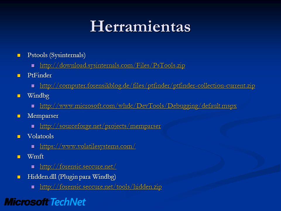 Herramientas Pstools (Sysinternals) Pstools (Sysinternals) http://download.sysinternals.com/Files/PsTools.zip http://download.sysinternals.com/Files/P