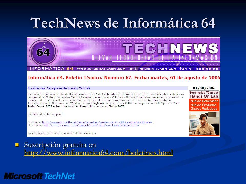 TechNews de Informática 64 Suscripción gratuita en http://www.informatica64.com/boletines.html Suscripción gratuita en http://www.informatica64.com/bo