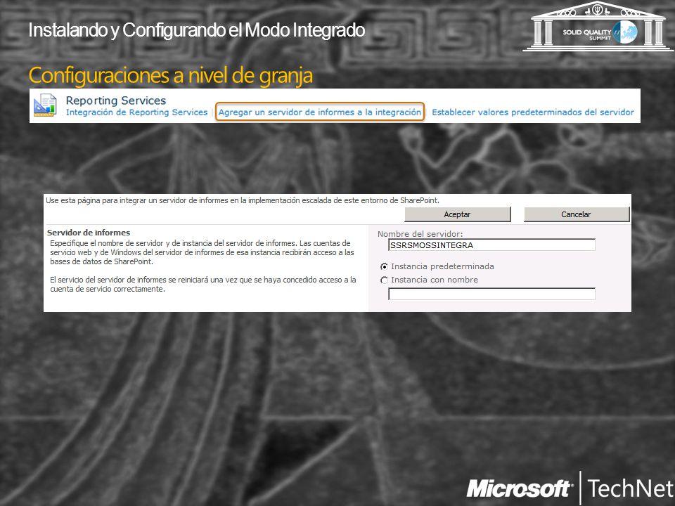 Configuraciones a nivel de granja Instalando y Configurando el Modo Integrado