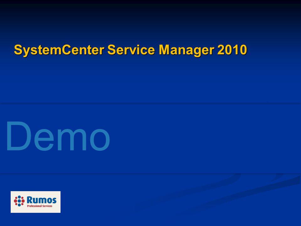 Demo SystemCenter Service Manager 2010