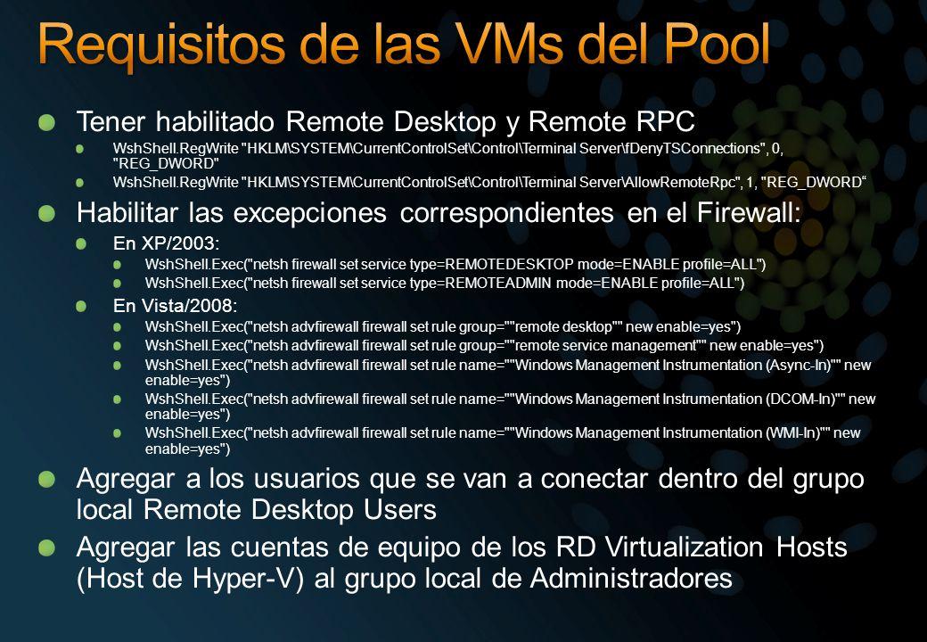 Tener habilitado Remote Desktop y Remote RPC WshShell.RegWrite