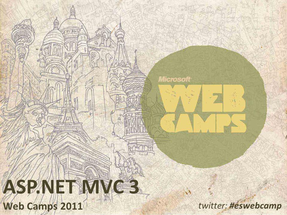 ASP.NET MVC 3 Web Camps 2011 twitter: #eswebcamp