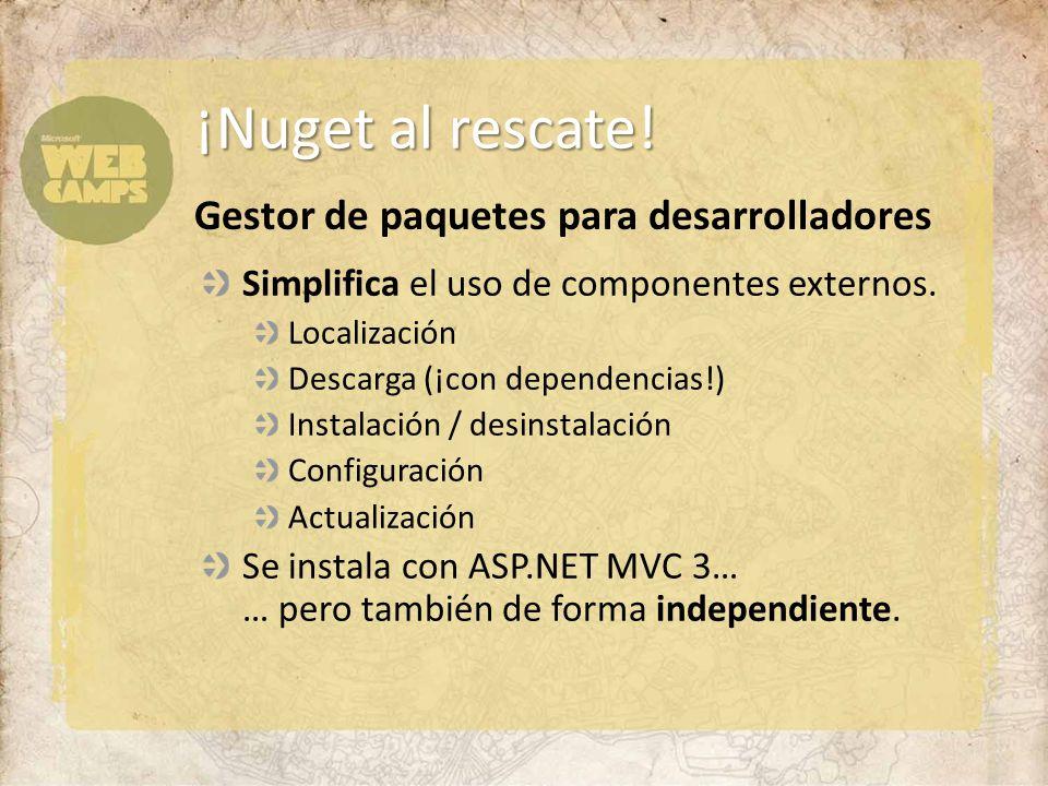 ¡Nuget al rescate. Simplifica el uso de componentes externos.