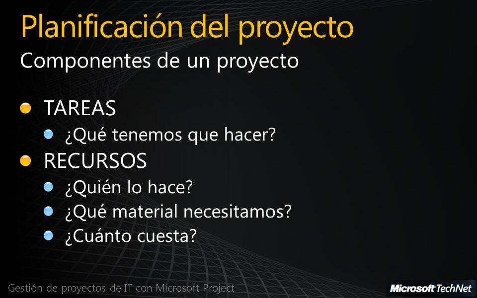 Próximos webcast Gestión de proyectos de IT con Microsoft Project