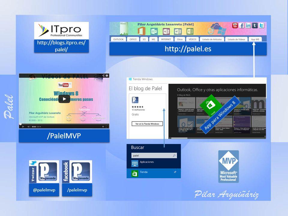 /PalelMVP http://palel.es @palelmvp /palelmvp http://blogs.itpro.es/ palel/ App para Windows 8