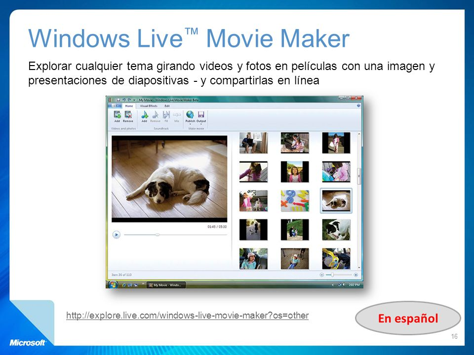 Windows Live Movie Maker Explorar cualquier tema girando videos y fotos en películas con una imagen y presentaciones de diapositivas - y compartirlas
