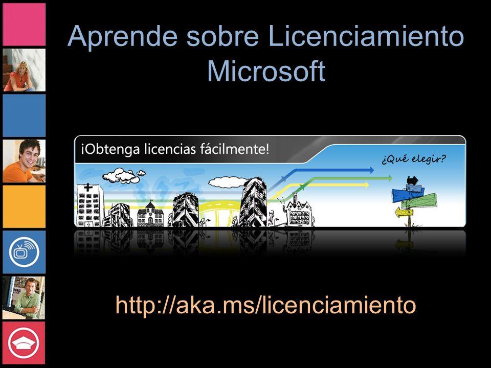 Aprende sobre Licenciamiento Microsoft http://aka.ms/licenciamiento