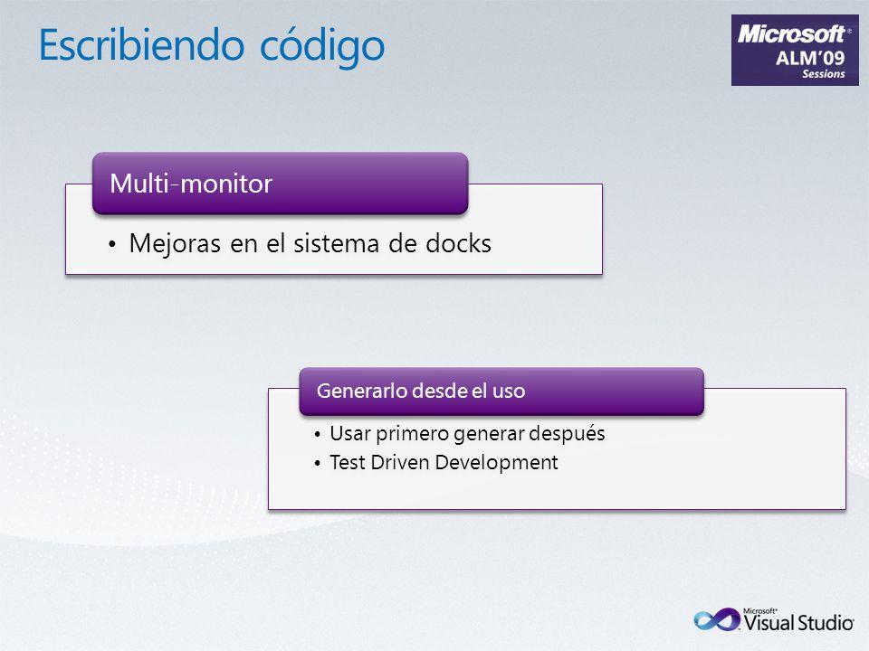 Mejoras en el sistema de docks Multi-monitor Usar primero generar después Test Driven Development Generarlo desde el uso