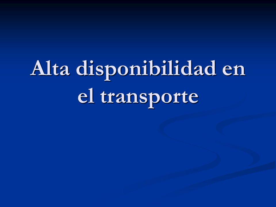 Alta disponibilidad en el transporte