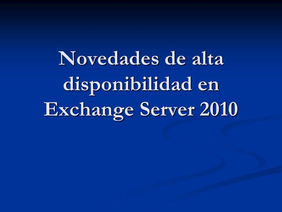 Novedades de alta disponibilidad en Exchange Server 2010