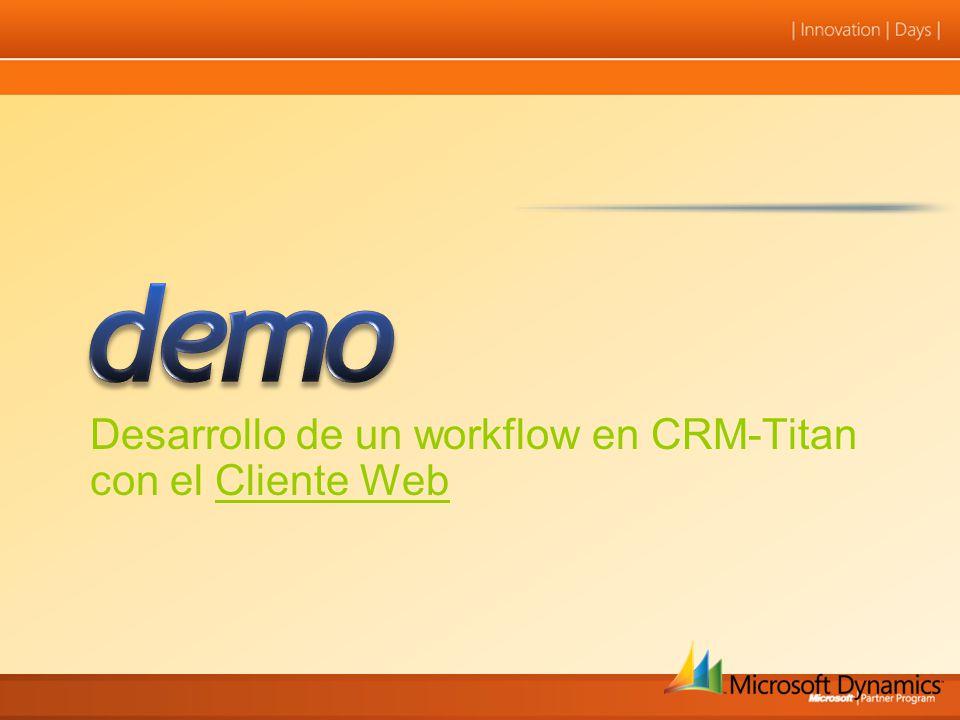 Desarrollo de un workflow en CRM-Titan con el Cliente Web