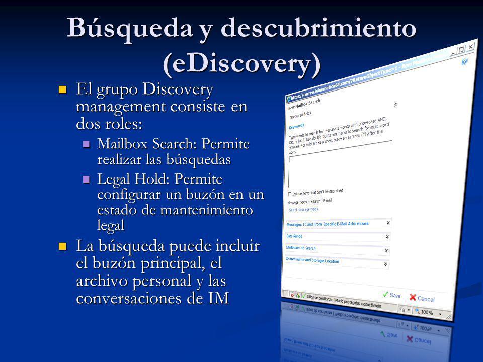 Búsqueda y descubrimiento (eDiscovery) El grupo Discovery management consiste en dos roles: El grupo Discovery management consiste en dos roles: Mailb