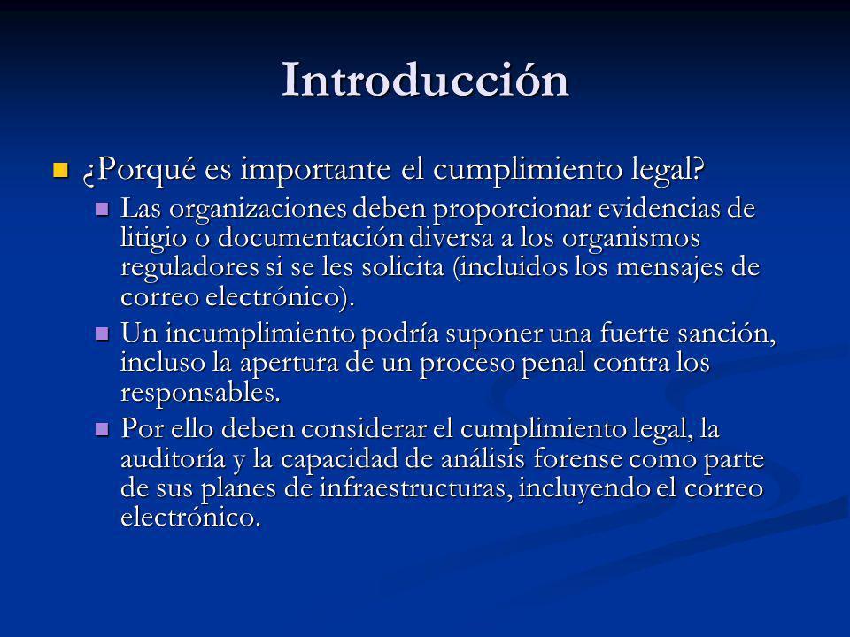 Introducción ¿Porqué es importante el cumplimiento legal? ¿Porqué es importante el cumplimiento legal? Las organizaciones deben proporcionar evidencia