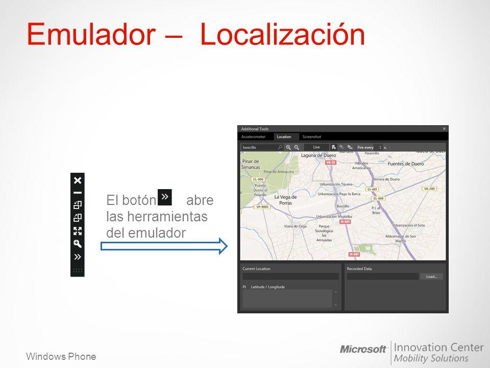 Windows Phone Emulador – Localización El botón abre las herramientas del emulador